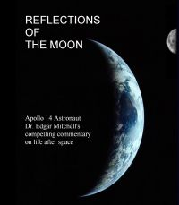 DVD - Reflections of the Moon by Apollo 14 Astronaut Dr. Edgar Mitchell