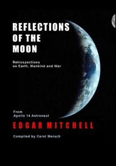 Reflections of the Moon by Apolllo 14 Astronaut Edgar Mitchell